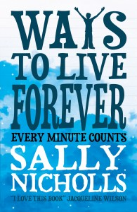 Ways to Live Forever front cover